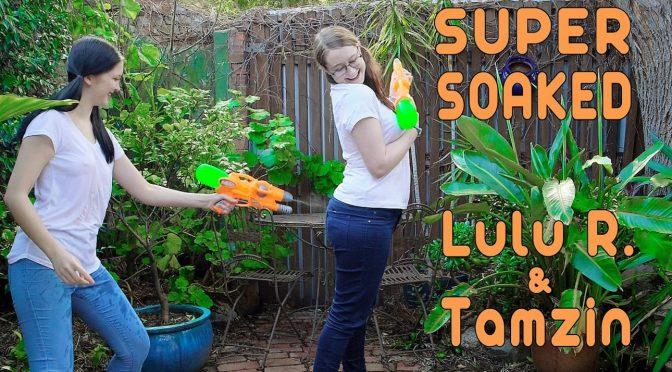 LuLu in  Girlsoutwest LuLu & Tamzin – Super Soaked September 03, 2016  Oral Sex, Orgasm